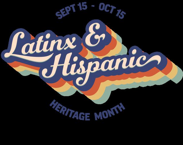 Latinx & Hispanic Heritage Month Logo (September 15-October 15)